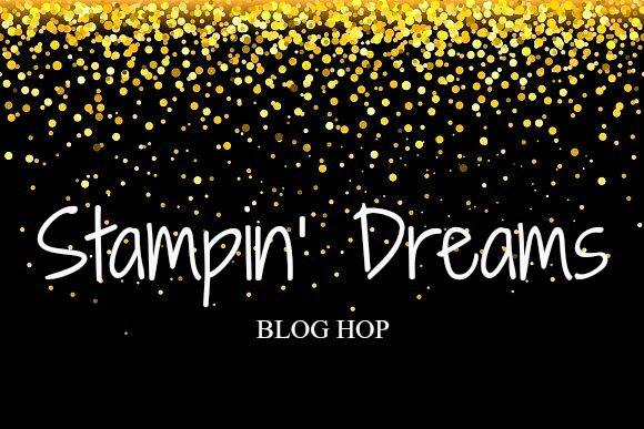 Stampin' Dreams Blog Hop