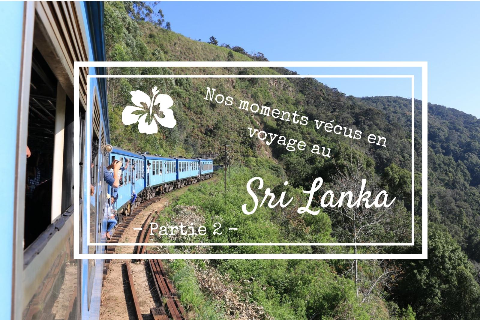 Nos moments vécus en famille au Sri Lanka – Partie 2