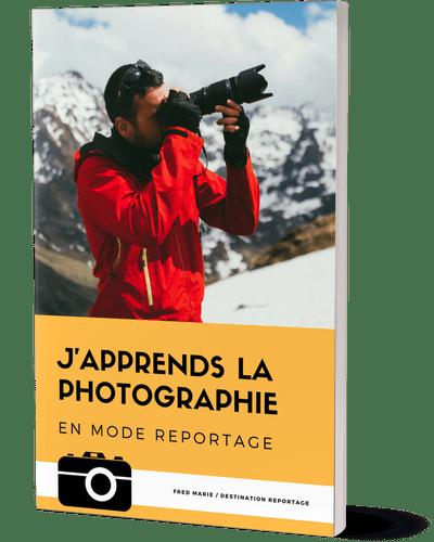 J\'apprends la Photographie en mode Reportage - Destination Reportage