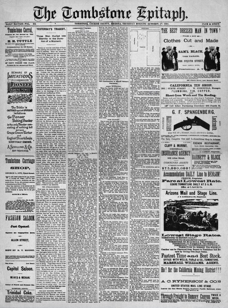 The Arizona Historical Newspaper, the Tombstone Epitaph announces the gunfight at the O K Coral.