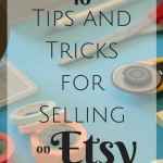 10 Tips and Tricks to Selling on Etsy