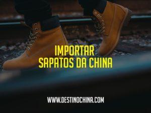 Importar-sapatos-da-China