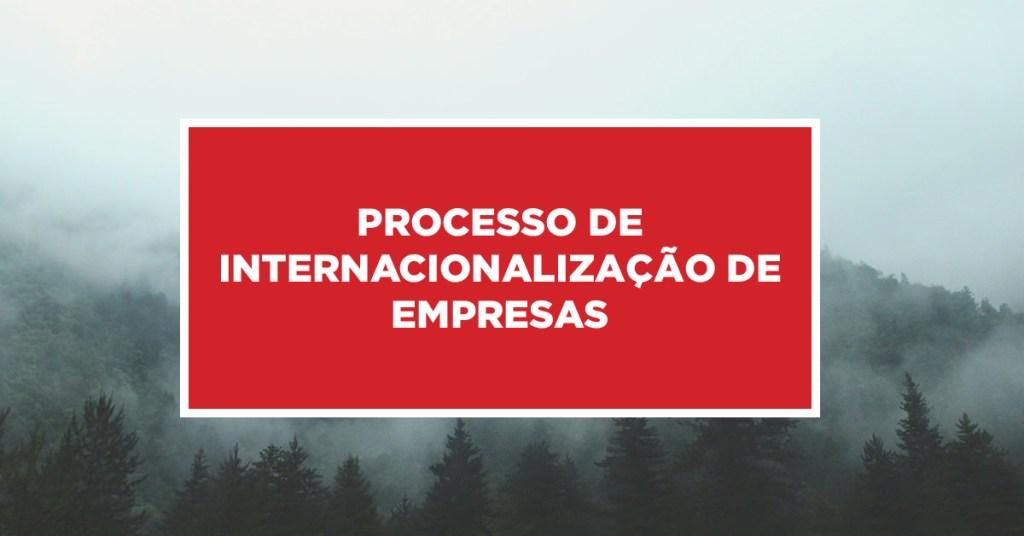 Processo de Internacionalização de Empresas Trâmites administrativos para tornar empresa internacional na China