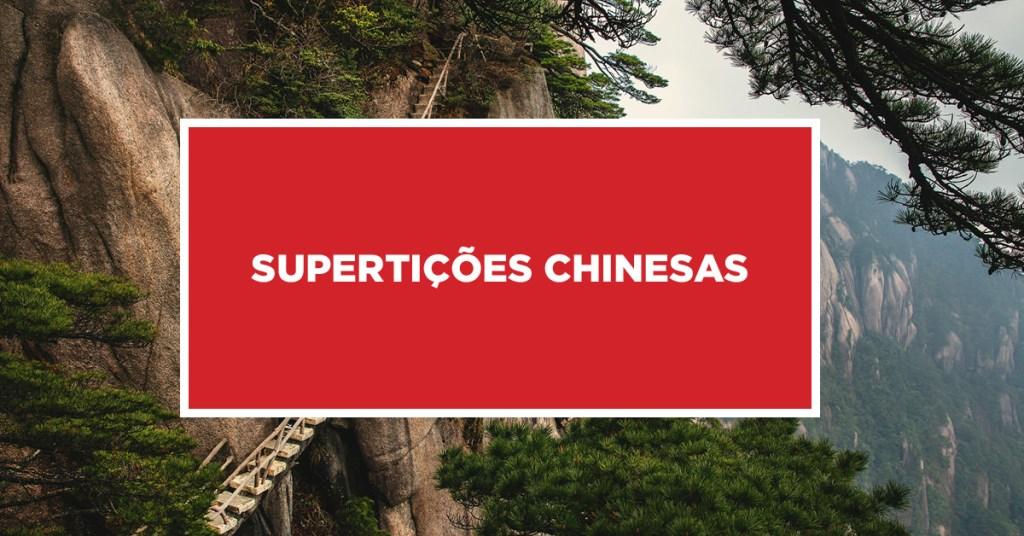 Supertições Chinesas Crenças da China