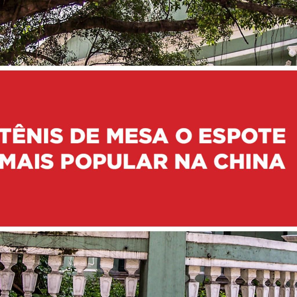 tenis mesa espote mais popular china 1