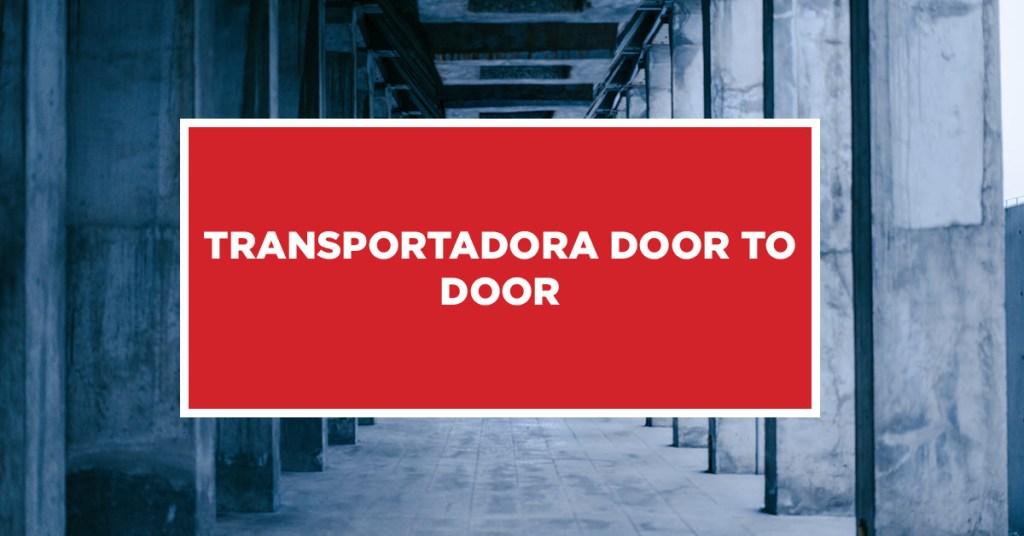 Transportadora Door to Door Método transportadora Door to Door na China