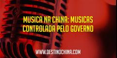 O papel dos pais na educação infantil na China Músicas na China são controladas pelo governo