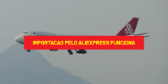Importação pelo AliExpress Funciona Importação pelo Aliexpress da China funciona