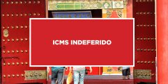 ICMS Indeferido Funcionamento de ICMS diferido da China