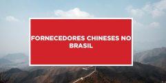 Fornecedores chineses no Brasil Busca por fornecedores Chineses no Brasil