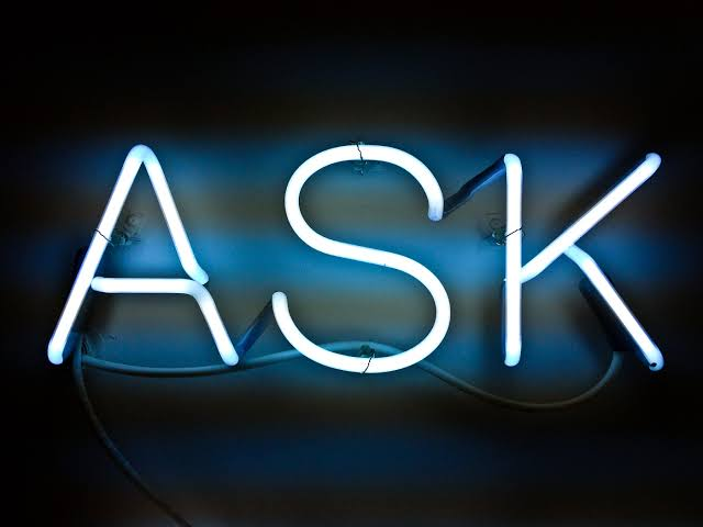 LEARN TO ASK