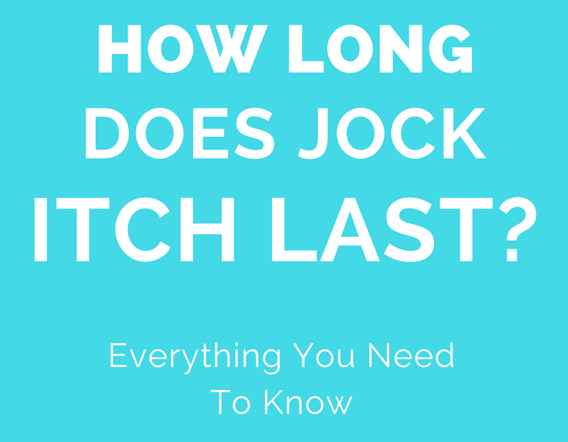 how long does jock itch last