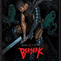 Berserk 2016 Uncensored: Jan 2018 US Blu Ray Release, Better Animation