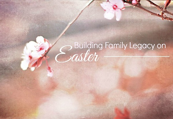 creating family legacy and holiday traditions