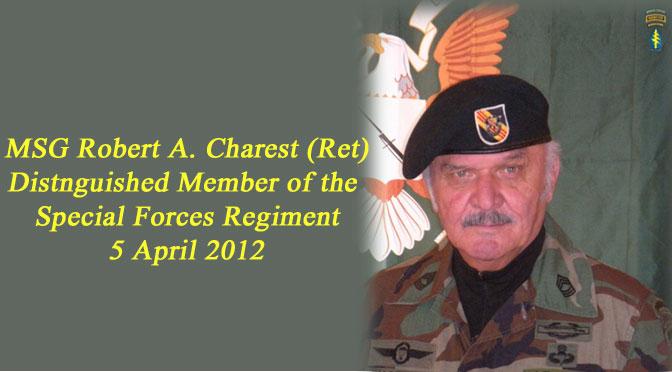 DMOR – MSG Robert A. Charest (Ret)