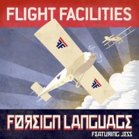 Flight Facilities Foreign Language