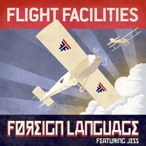 Flight Facilities Foreign Language