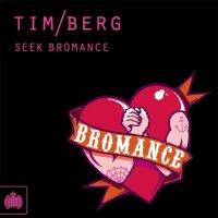 Tim Berg - Seek Bromance (GLITCHdick Remix)