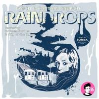 Fytch & Captain Crunch - Raindrops (Tomba Remix)