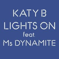 Katy B Lights On Gigamesh Remix
