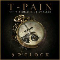 T-Pain - 5 O'Clock