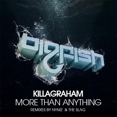 KillaGraham More Than Anything