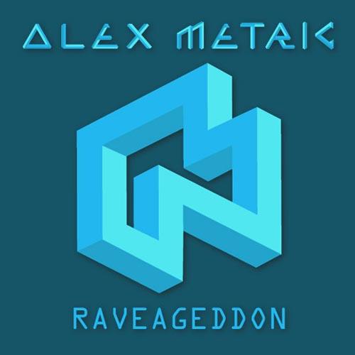 Alex Metric Raveageddon