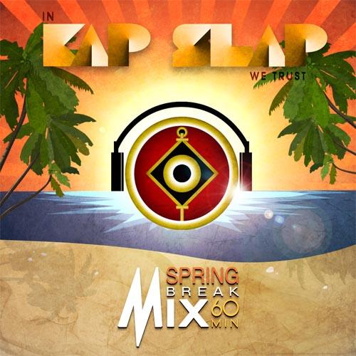 Kap Slap Spring Break Mix
