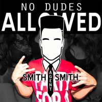 SmithAgentSmith No Dudes Allowed