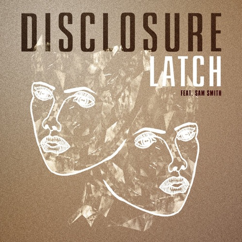Disclosure Latch Best Songs of 2012