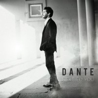 Dante Next To You
