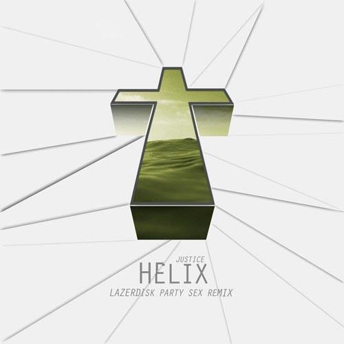 Justice Helix Lazerdisk Sex Party Remix