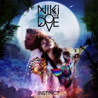 Niki & The Dove Instinct