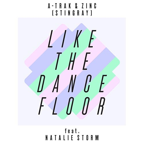 A-Trak Zinc Like The Dancefloor
