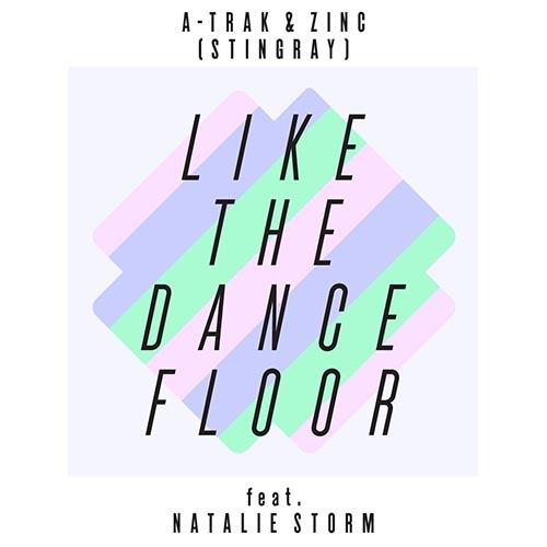 A-Trak Zinc Like The Dancefloor