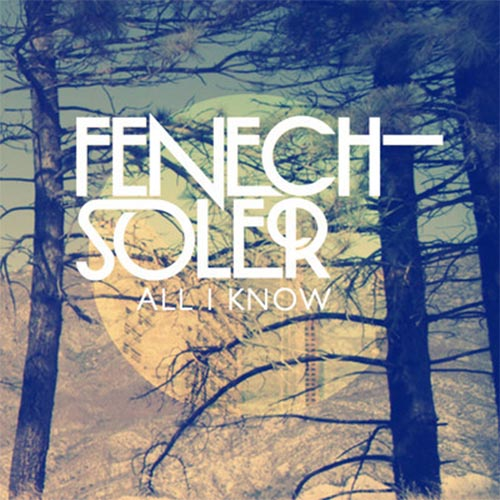 Fenech-Soler All I Know