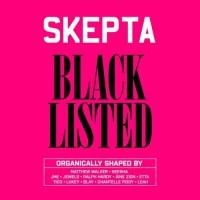 Skepta Blacklisted