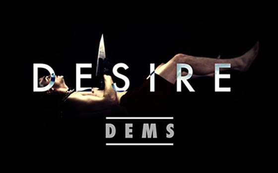 Dems Desire Official Music Video