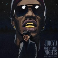 Juicy J One Of Those Nights
