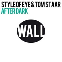 Style of Eye Tom Starr After Dark