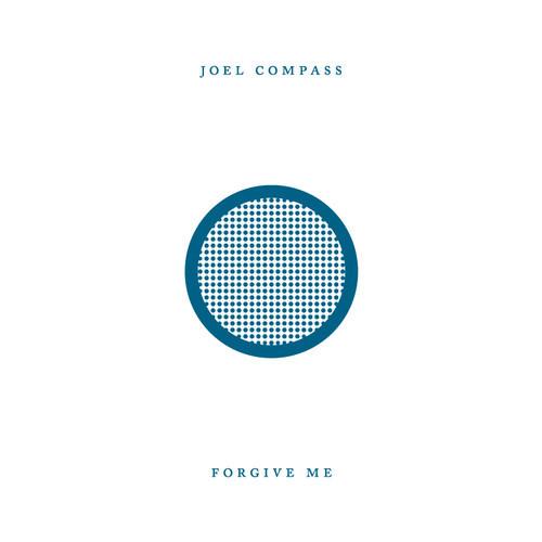 Joel Compass Forgive Me