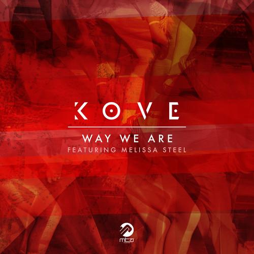 Kove Way We Are