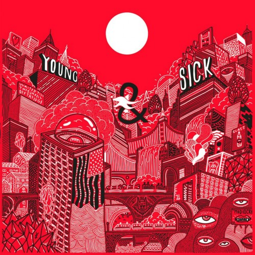 Young & Sick Album Stream