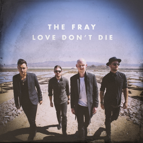 The Fray Love Dont Die Stop The Car
