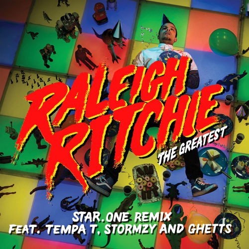 Raleigh Ritchie - The Greatest feat. Tempa T, Stormzy and Ghetts (Star.One Remix)