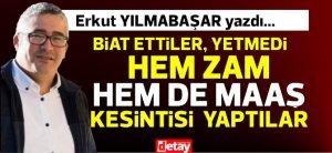 """Ο Erkut Yılmabaşar έγραψε … """"Πλήρωσαν την πίστη, δεν ήταν αρκετό, έκοψαν τόσο την αύξηση όσο και τον μισθό!"""""""