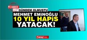 10 χρόνια για το Eminoğlu, 5 χρόνια για το Özbekoğlu!