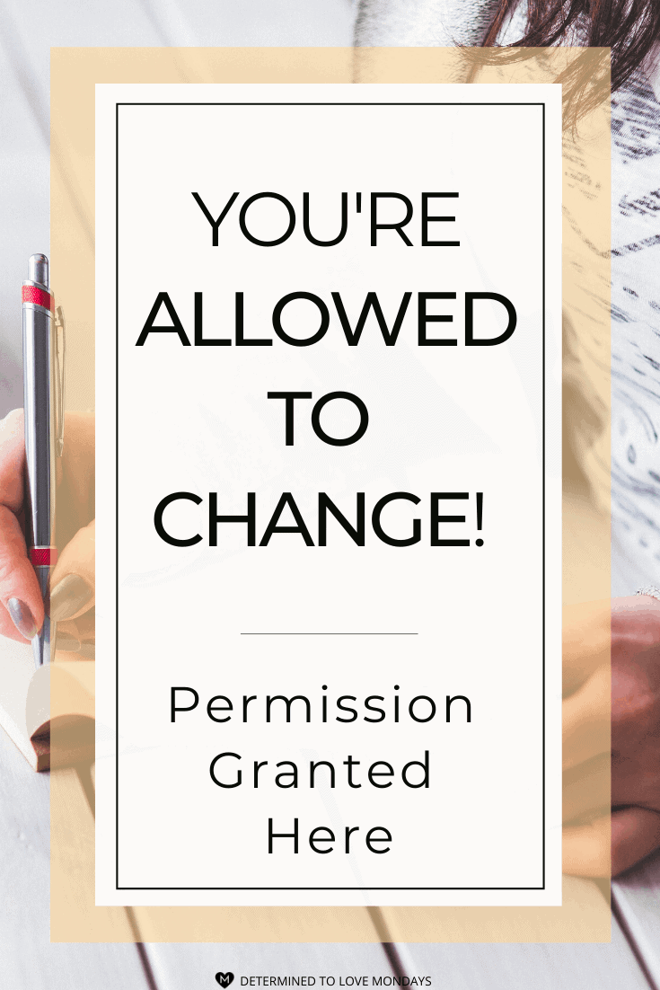You\'re Allow to Change! Permission Granted!