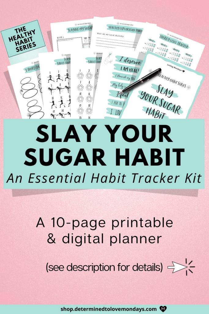 Slay your sugar habit with this habit tracker kit