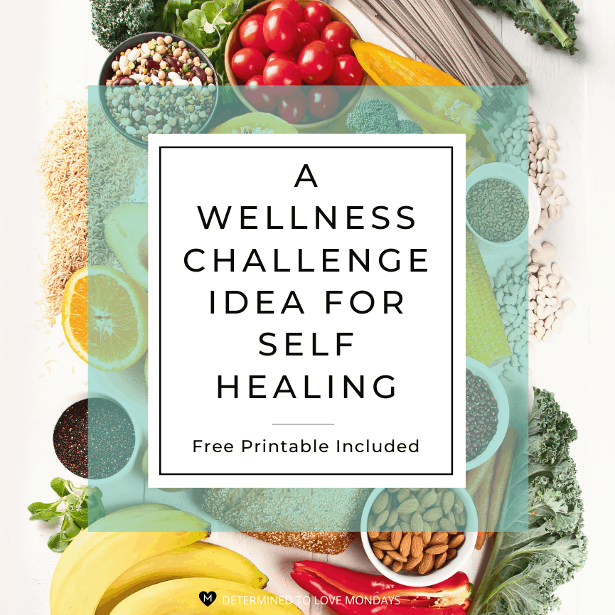 A Wellness Challenge Idea for Self Healing